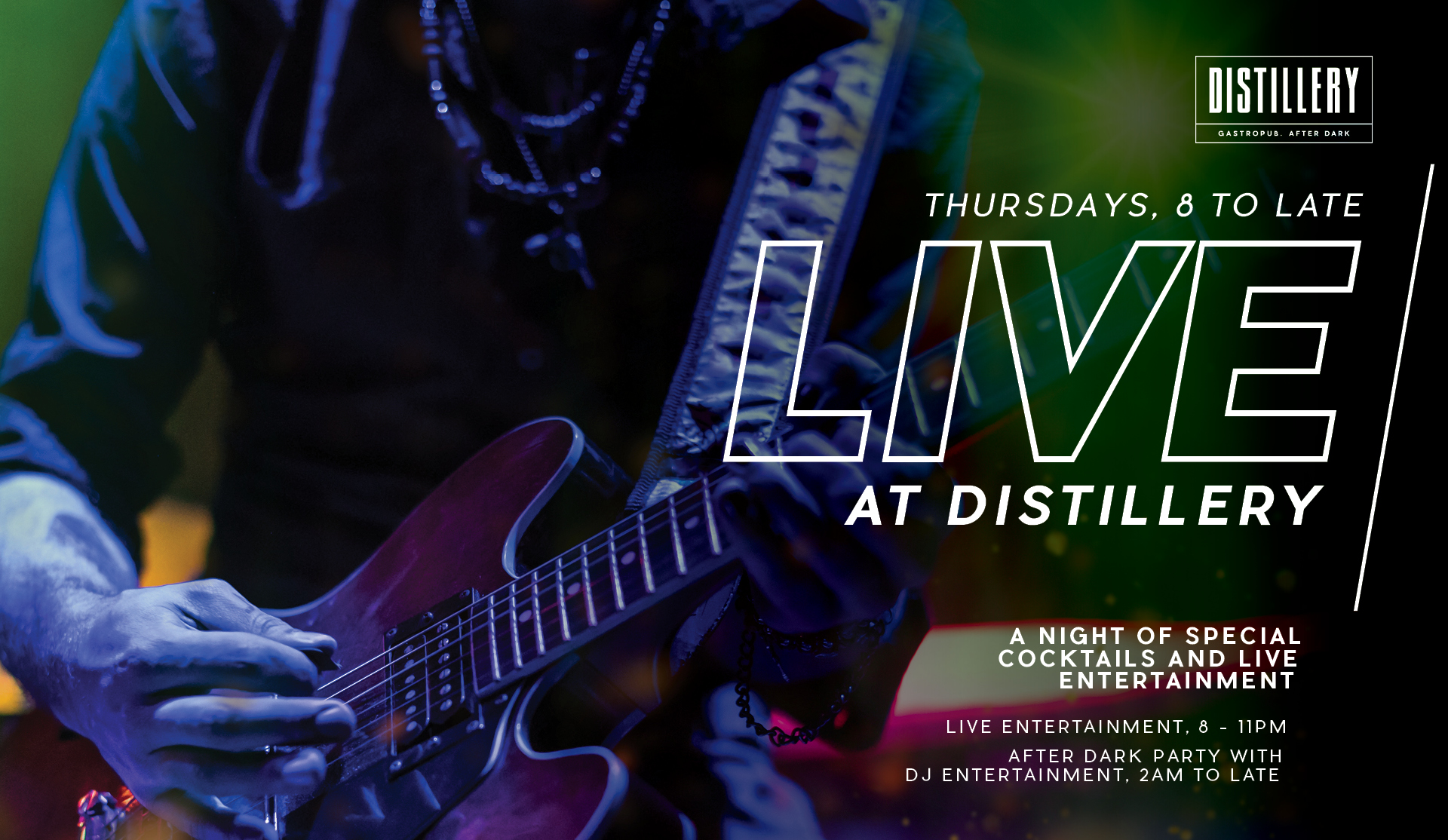 Act Thursday - Distillery Gastropub. After Dark