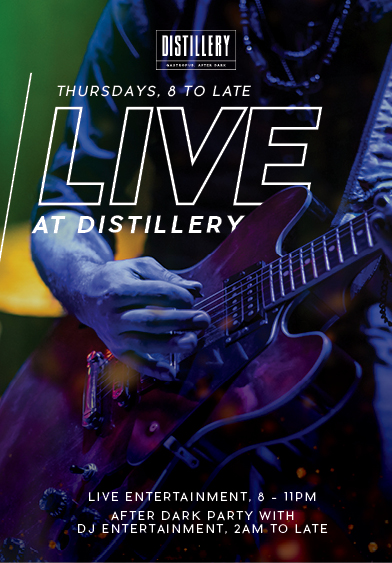 Live at Distillery - Distillery Gastropub. After Dark